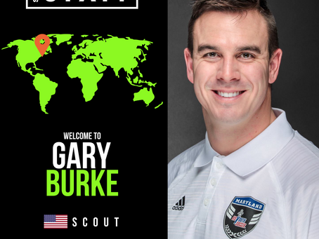 NEW STAFF: US Youth Soccer Coach & Former D1 Player, Gary Burke, joins as a scout.