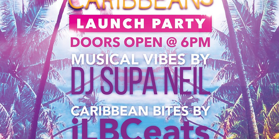 I Love Being Caribbean Launch Party