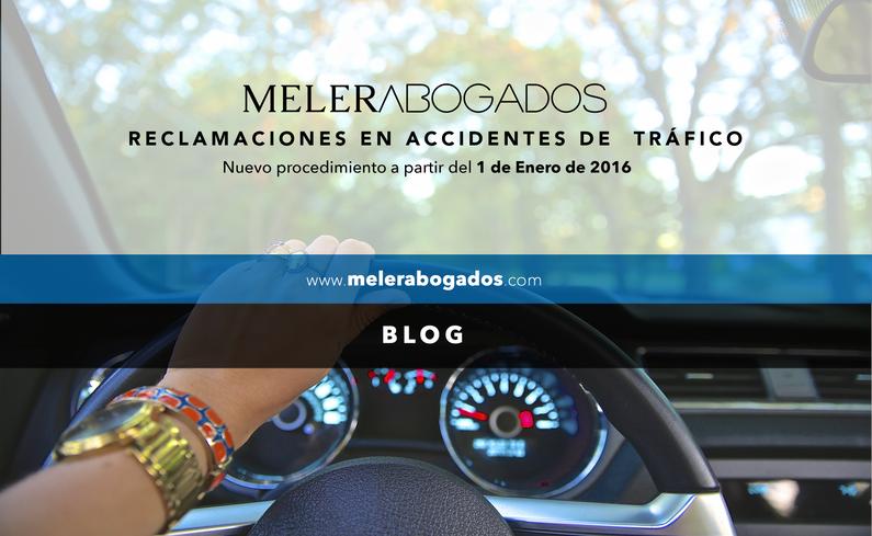 Reclamaciones en Accidentes de Tráfico. Novedades.