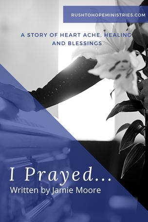 I Prayed...