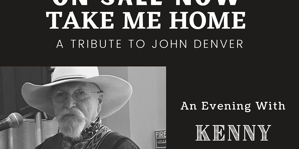 A Tribute to John Denver-An Evening with Kenny Durham and Friends