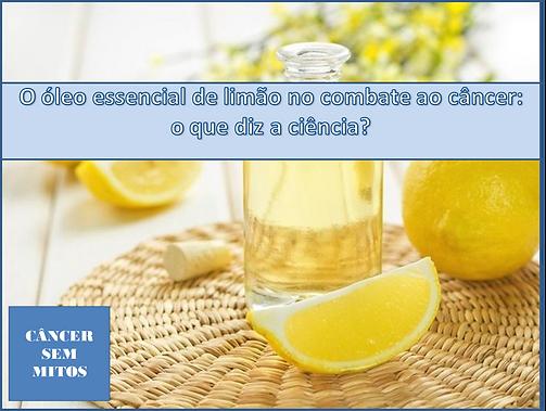 O óleo essencial de limão na prevenção do câncer