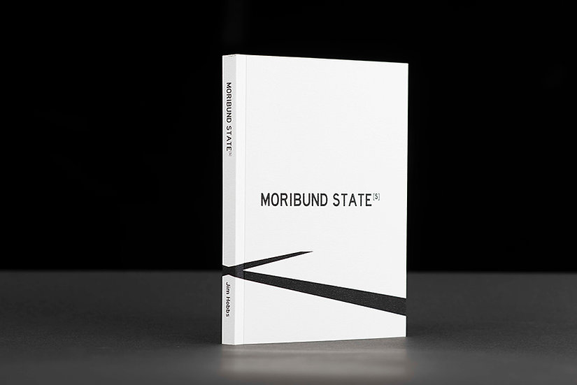 Moribund State(s) - Limited Edition Artist Book