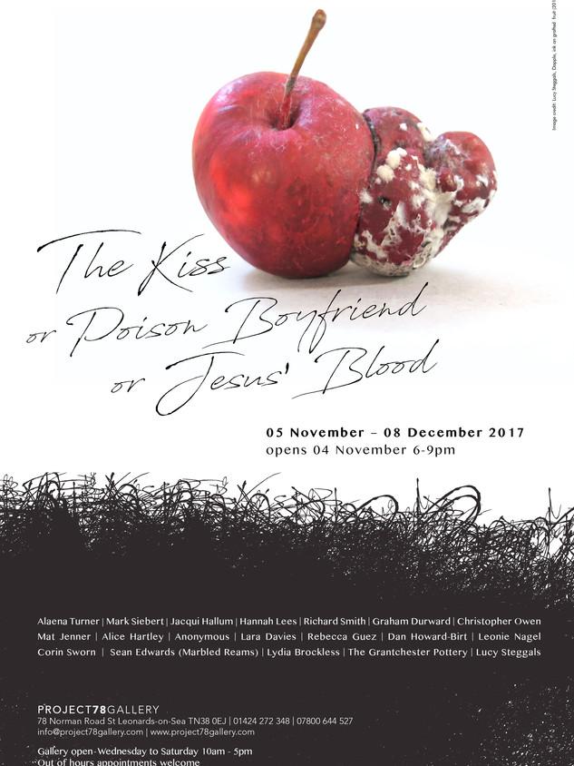 Te Kiss or Poison Boyfirend or Jesus Blood show