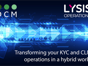 Returning stronger in a Hybrid world: Transforming your KYC & CLM Operations