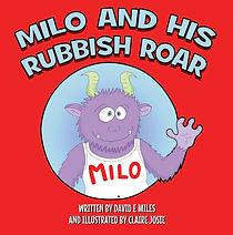 Milo and His Rubbish Roar: