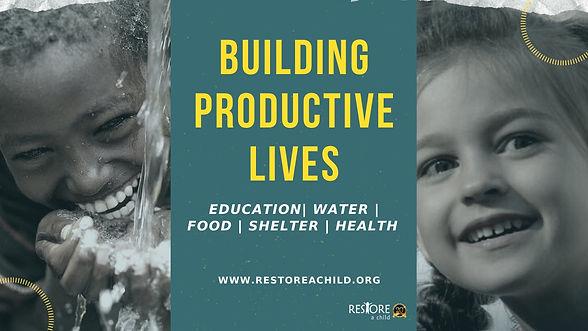 Building productive lives restoreachild