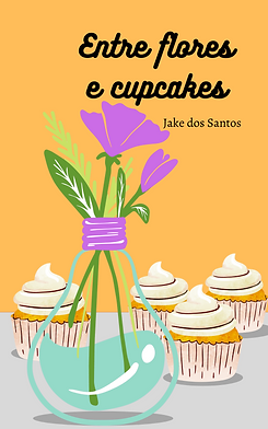Entre flores e cupcakes.png