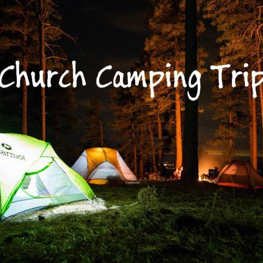 Church-Wide Camping Trip