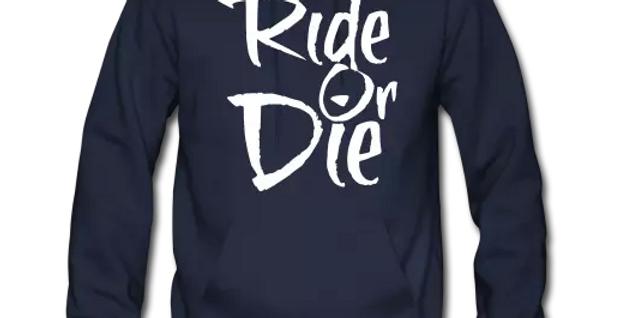 Ride Or Die Pullover Hoodie