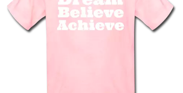 Dream Believe Achieve Kid's TShirt