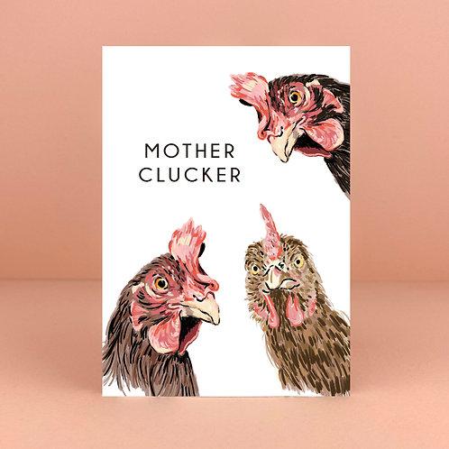 Mother Clucker card