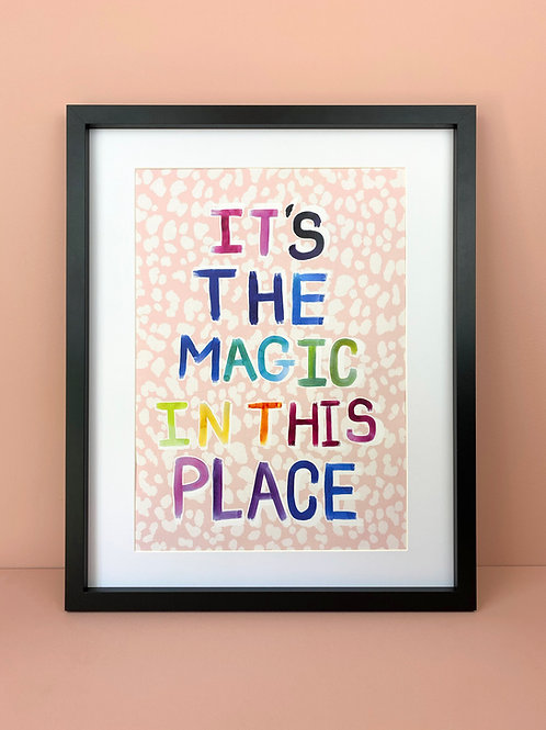 It's the magic