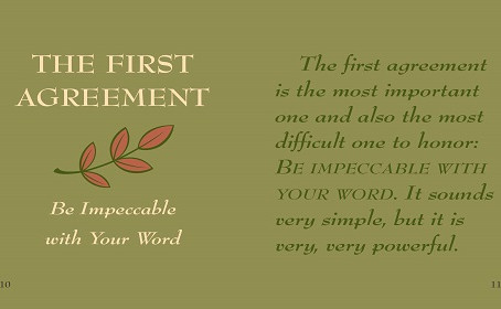 Be Impeccable with Your Word
