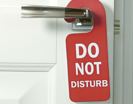 DO Not Disturb ... please.