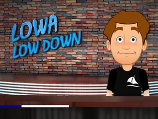 LOWA LOWDOWN Animated Episode