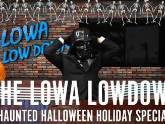 Lowa Lowdown Halloween Special