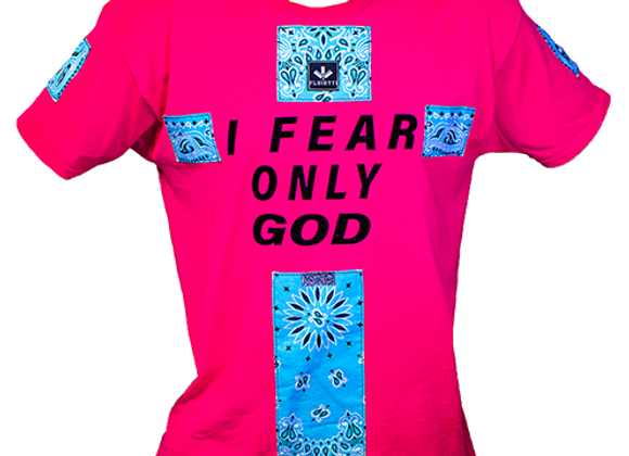 I FEAR ONLY GOD