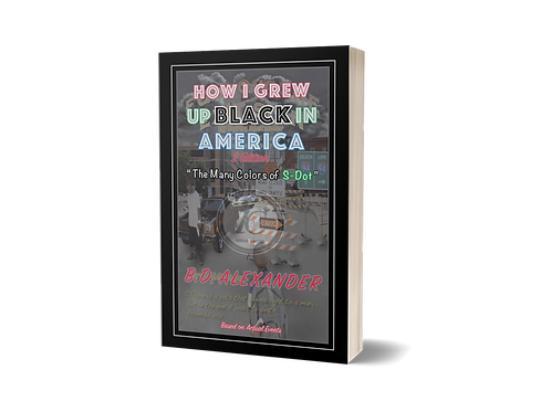 1 - How I Grew Up Black In America