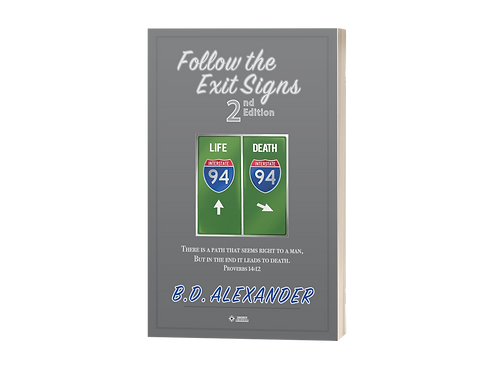 1 - Follow the Exit Signs 2nd Edition Novel