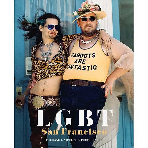 Lgbt: San Francisco - The Daniel Nicoletta Photographs