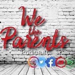 We the Parents Podcast _ July 19, 2021 _ Mark Reel Jr.jpeg