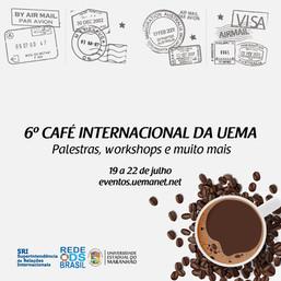 VI Café Internacional da Universidade Estadual do Maranhão trata dos ODS