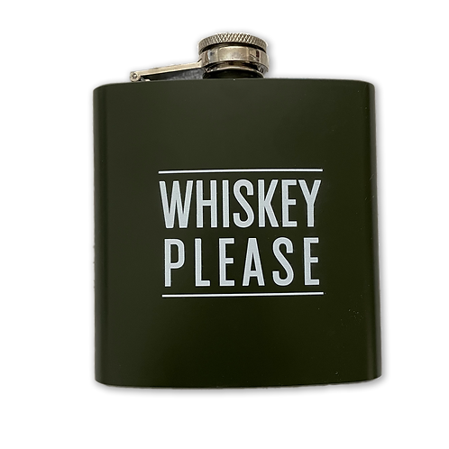 """""""Whiskey Please"""" Hip Flask"""