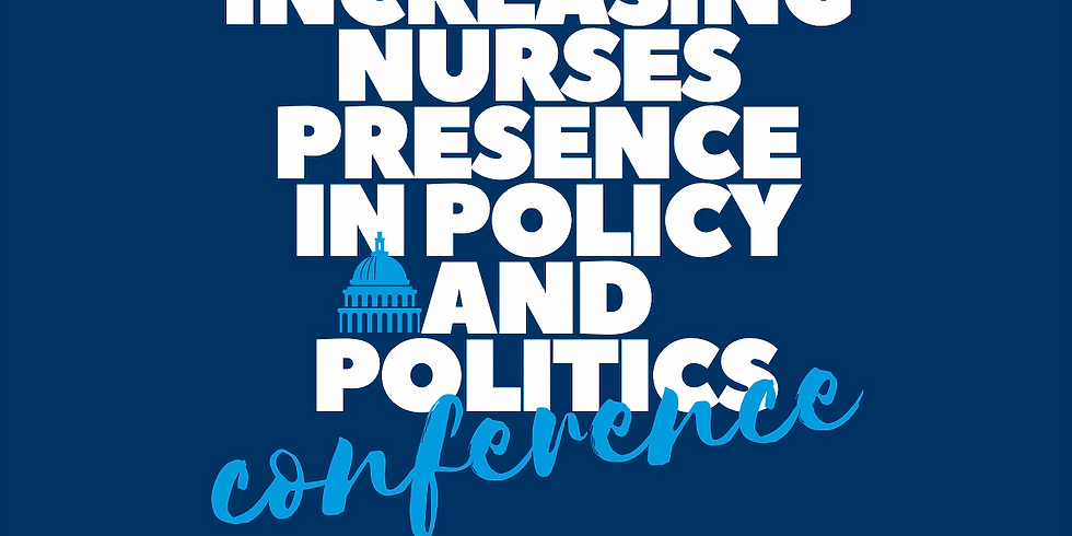 Increasing Nurses Presence in Policy and Politics