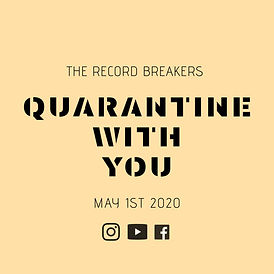The Record Breakers - Quarantine With Yo