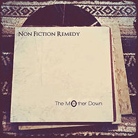 The Mother Down - Non Fiction Remedy.jpg