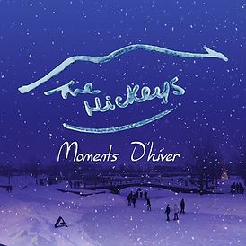 The Hickeys - Moments D'hiver.jpg