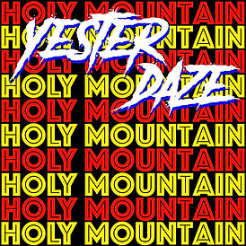 Yester Daze - Holy Mountain.jpg