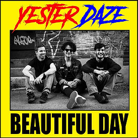 Yester Daze - Beautiful Day.jpg