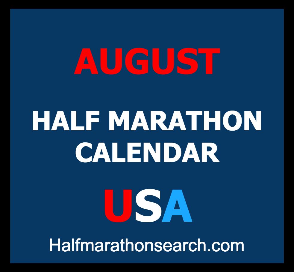 Half Marathon Calendar.August Half Marathons Half Marathons 2019 Half Marathons 2020