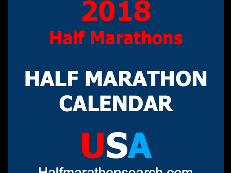 2018 Half Marathons are Rolling in!
