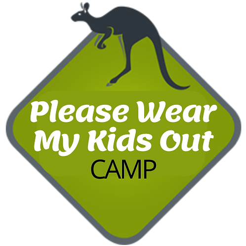 PLEASE WEAR OUT MY KID CAMP