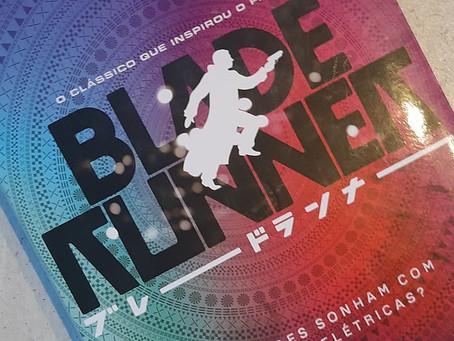 Philip K. Dick e a proposta indecente de Blade Runner