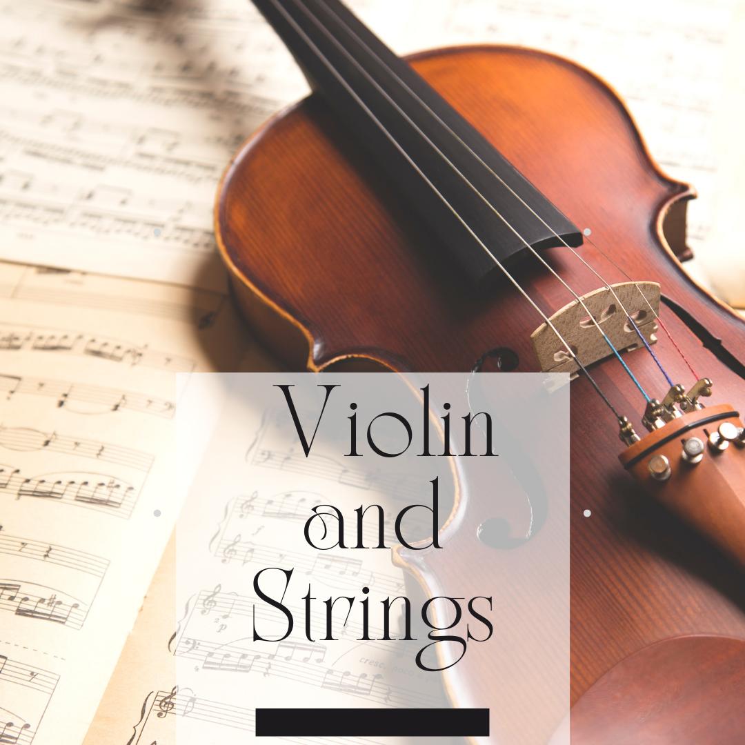 Violin and Strings