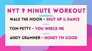 Walk The Moon - Shut Up And Dance ; Tom Petty - You Wreck Me; Andy Grammer - Honey I'm Good