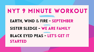 Earth Wind and Fire - September; Sister Sledge - We Are Family; The Black Eyed Peas - Let's Get It Started