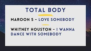 Maroon 5 - Love Somebody; Whitney Houston - I Wanna Dance With Somebody