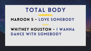 Maroon 5 - Love Somebody; Whitney Houston - I Wanna Dance With Somebody