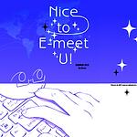 Nice to E-meet U!