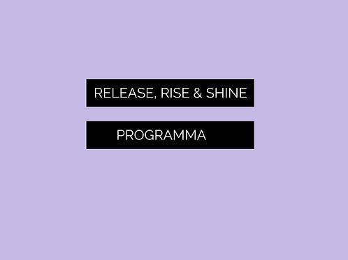 Release, Rise & Shine Programma - Termijnen