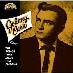 CD - Johnny Cash - The Songs That Made Him Famous