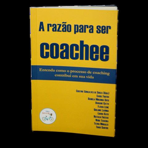 """Livro """"A razão para ser coachee"""""""