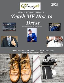 2021  Teach ME How to Dress for Success.