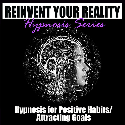 Self Hypnosis for Positive Habits/Attracting Goals