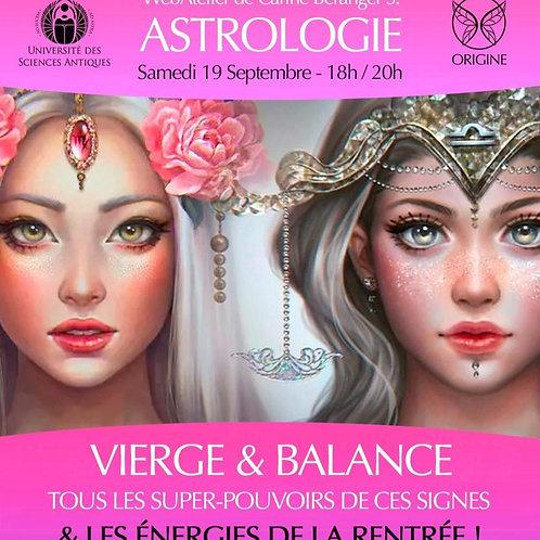 • ASTRO - Les Energies de la Rentrée VIERGE/BALANCE • Samedi 19 Sept. - 18h/20h